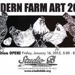 """The """"Modern Farm"""" continues through February 14, 2015"""