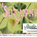 """""""O'Suzannah!"""" Opening Reception Friday, March 17, 5-8pm"""