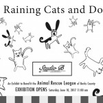 """""""It's Raining Cats and Dogs"""" Closing Reception, Friday August 18, 2017, 5-8pm"""